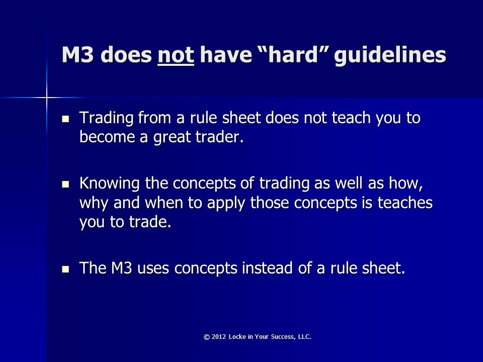 M3 does not have hard guidelines