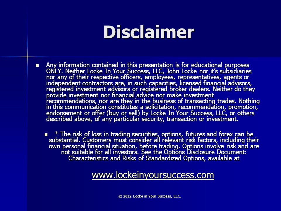 © 2012 Locke in Your Success, LLC.