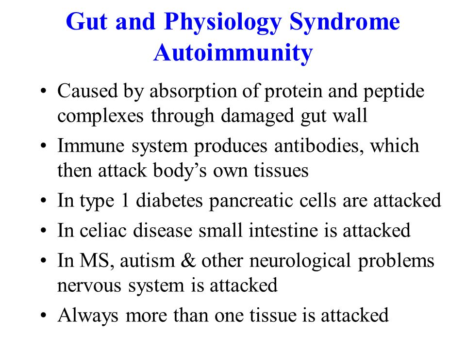 Gut and Physiology Syndrome Autoimmunity