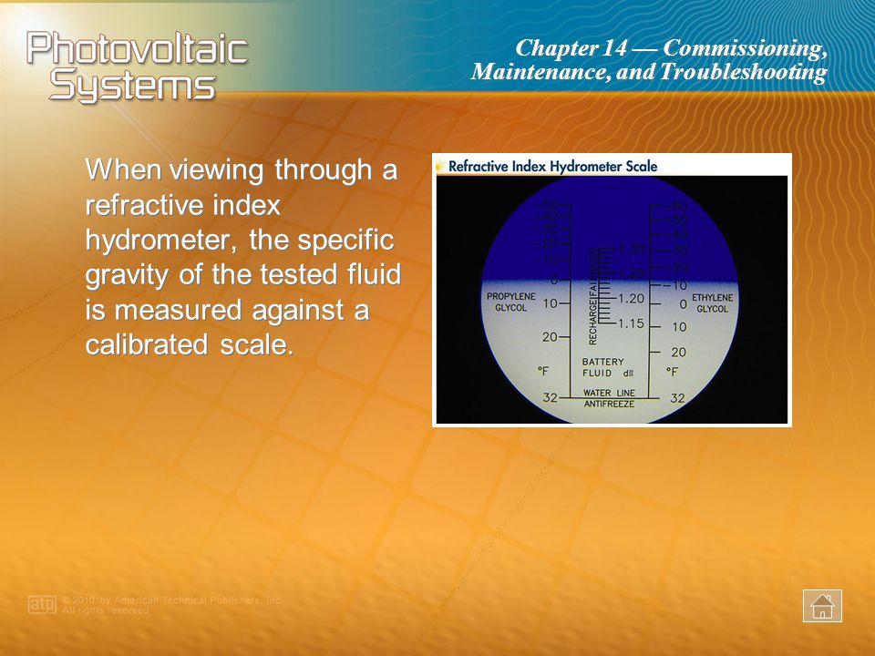 When viewing through a refractive index hydrometer, the specific gravity of the tested fluid is measured against a calibrated scale.