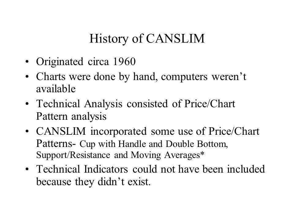 History of CANSLIM Originated circa 1960