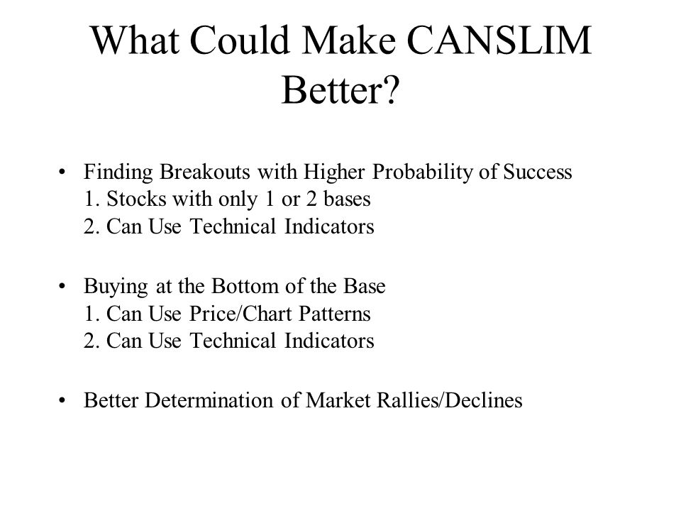 What Could Make CANSLIM Better