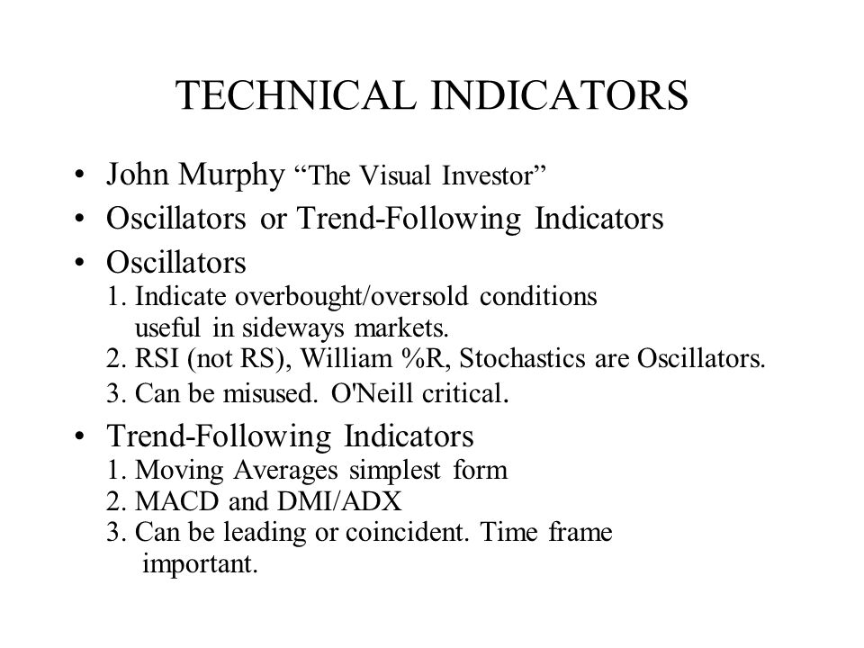TECHNICAL INDICATORS John Murphy The Visual Investor