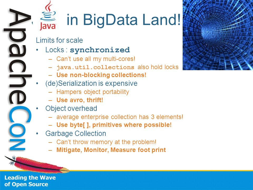 JVM in BigData Land! Limits for scale Locks : synchronized