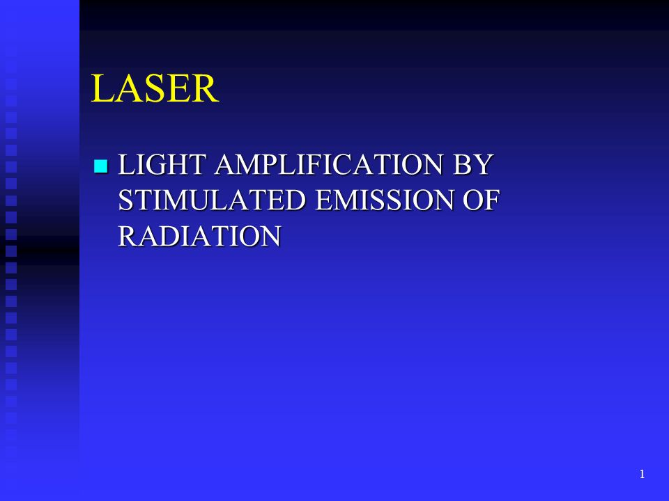 an analysis of the laser light amplification for stimulated emission of radiation A laser is a device that emits light through a process of optical amplification  based on the stimulated emission of electromagnetic radiation the term laser  originated as an acronym for light amplification by stimulated emission of  radiation  meaning to produce laser light, especially in reference to the gain  medium of.