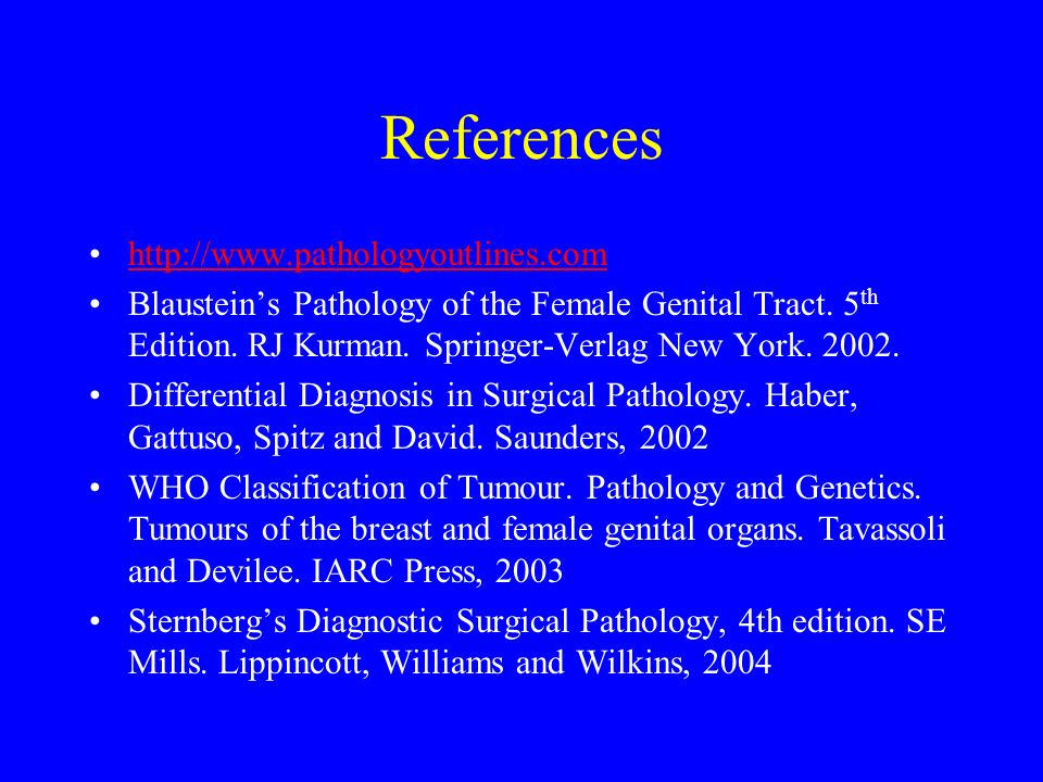 References http://www.pathologyoutlines.com
