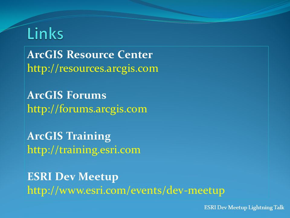Links ArcGIS Resource Center