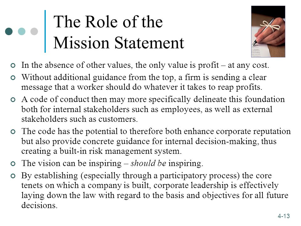 the role of mission statements in A mission and vision are standard and essential ingredients of a company's strategy most recognized organizations are seen to develop organizational.