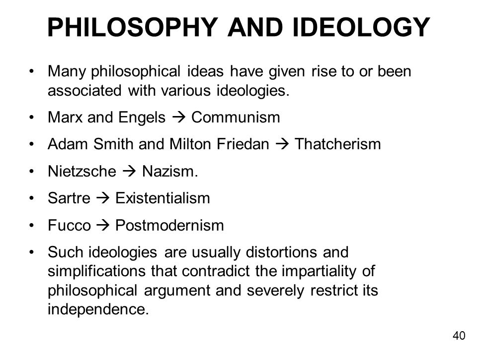 PHILOSOPHY AND IDEOLOGY