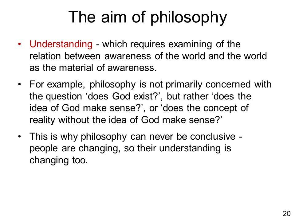 The aim of philosophy