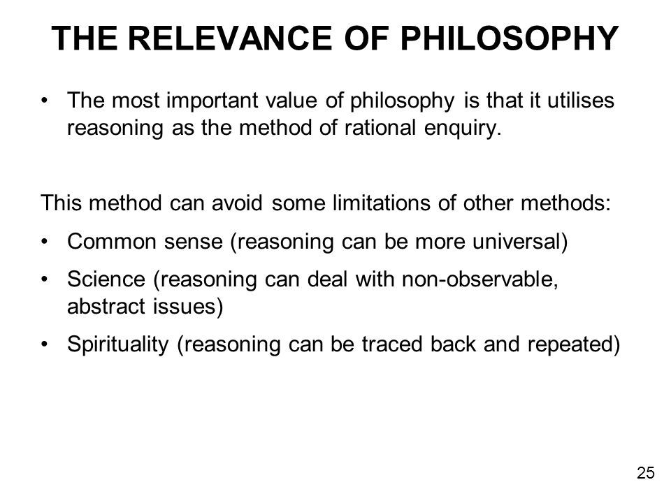 THE RELEVANCE OF PHILOSOPHY