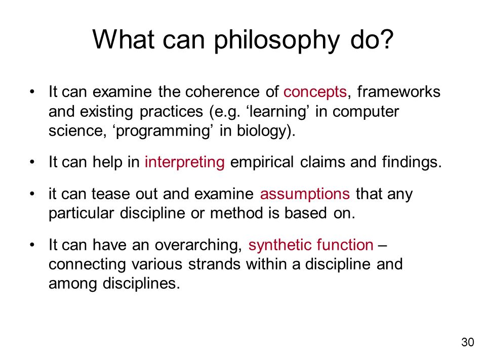 What can philosophy do