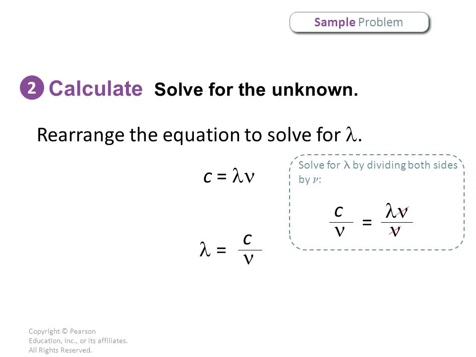 Calculate Solve for the unknown.