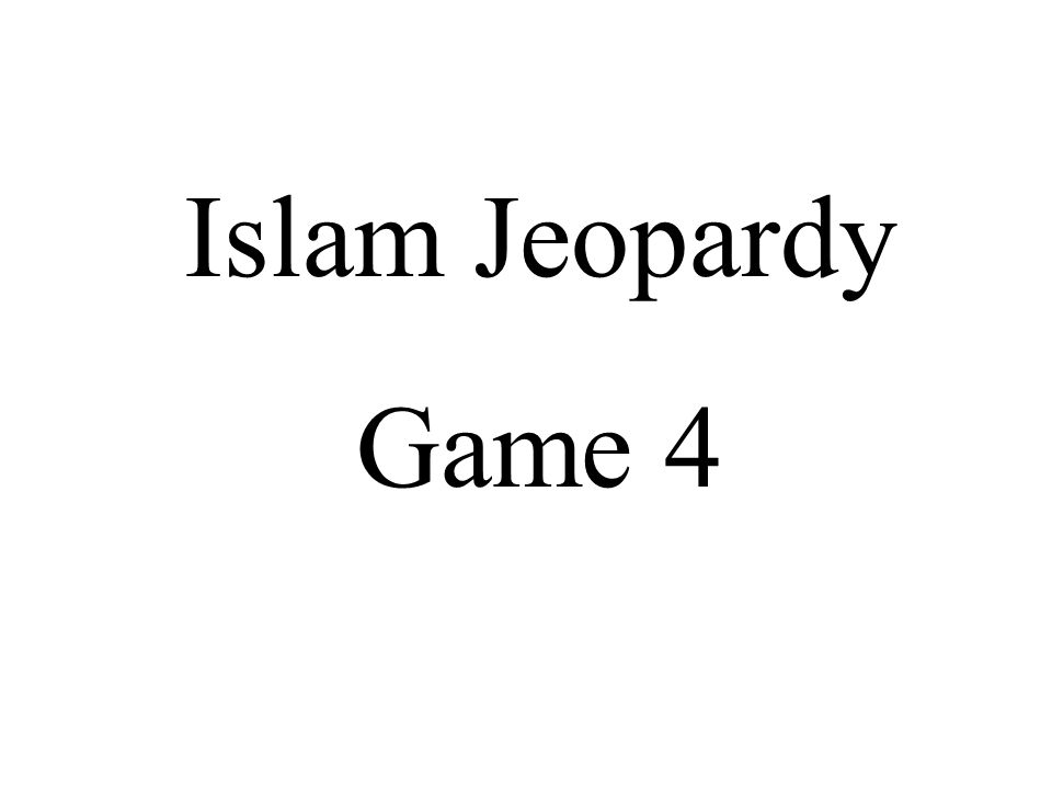 Title Islam Jeopardy Game ppt video online download