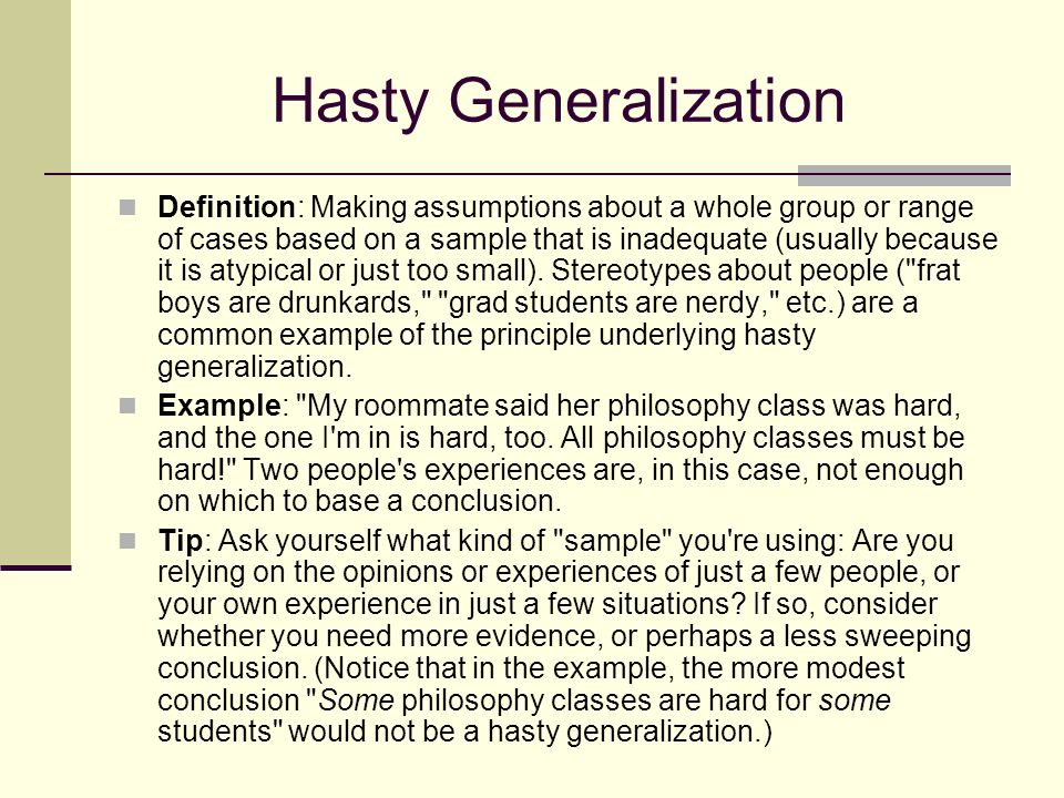 stereotypes a hasty generalization essay Overview: the goal of this lesson to explore the concept of culture and to provide a clear understanding of culture, cultural generalizations vs cultural stereotypes and to describe some ways in which values and behavior may differ between cultures.