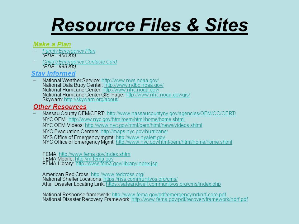 Resource Files & Sites Make a Plan Stay Informed Other Resources
