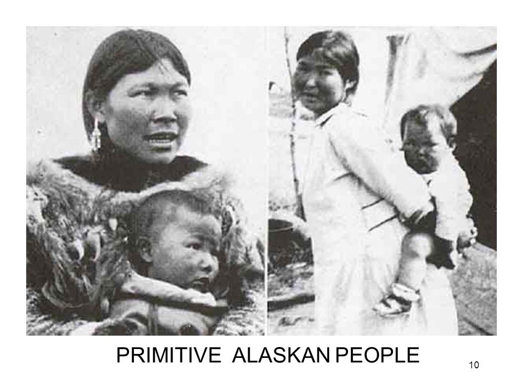 PRIMITIVE ALASKAN PEOPLE