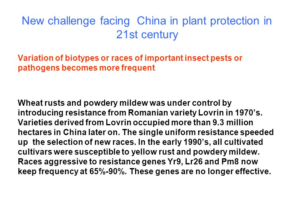 New challenge facing China in plant protection in 21st century