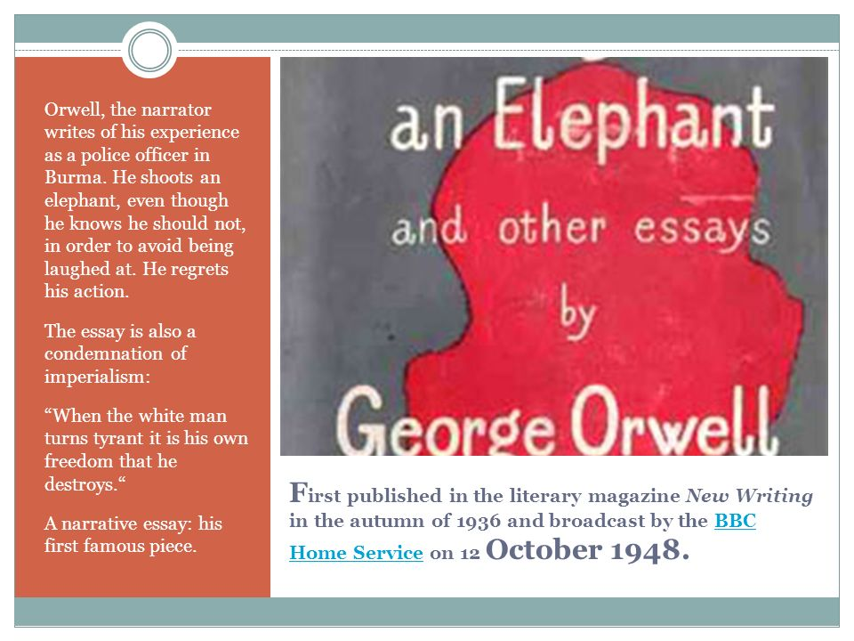 a theme analysis of george orwells essay shooting an elephant