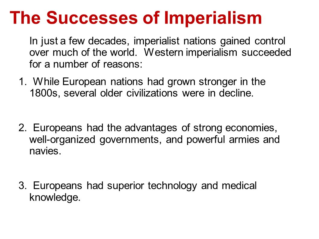 the benefits of imperialism in the european economy Economy of the most advanced countries  terms are used interchangeably to refer to the territorial expansion of the european  benefits in fact,.