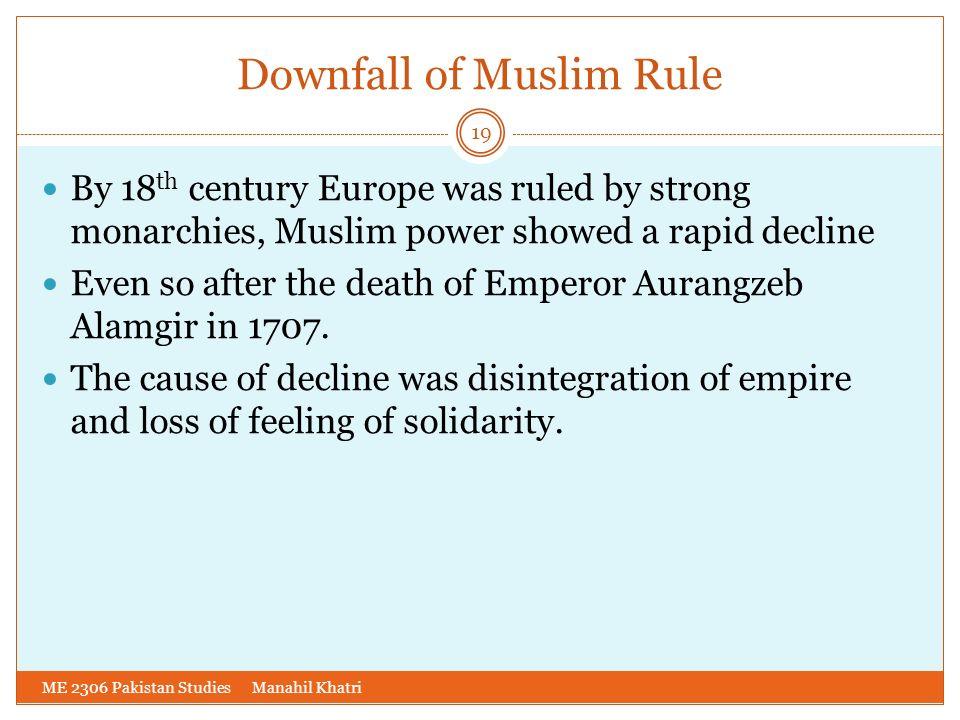 Downfall of Muslim Rule