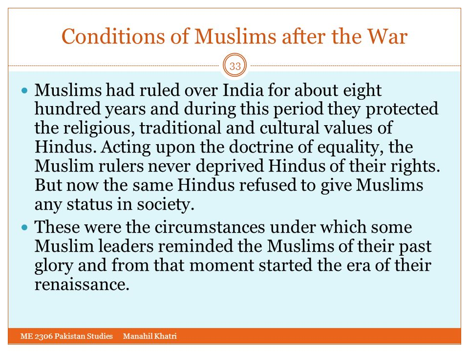 Conditions of Muslims after the War