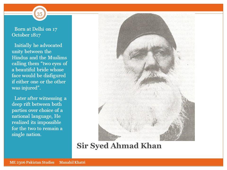Sir Syed Ahmad Khan Born at Delhi on 17 October 1817