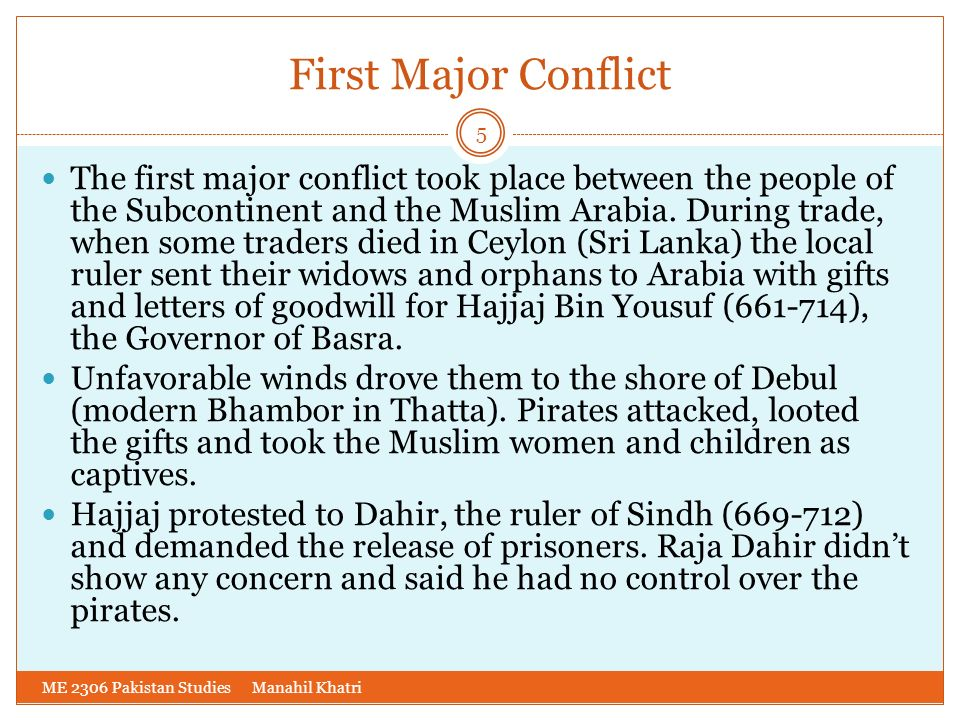 First Major Conflict