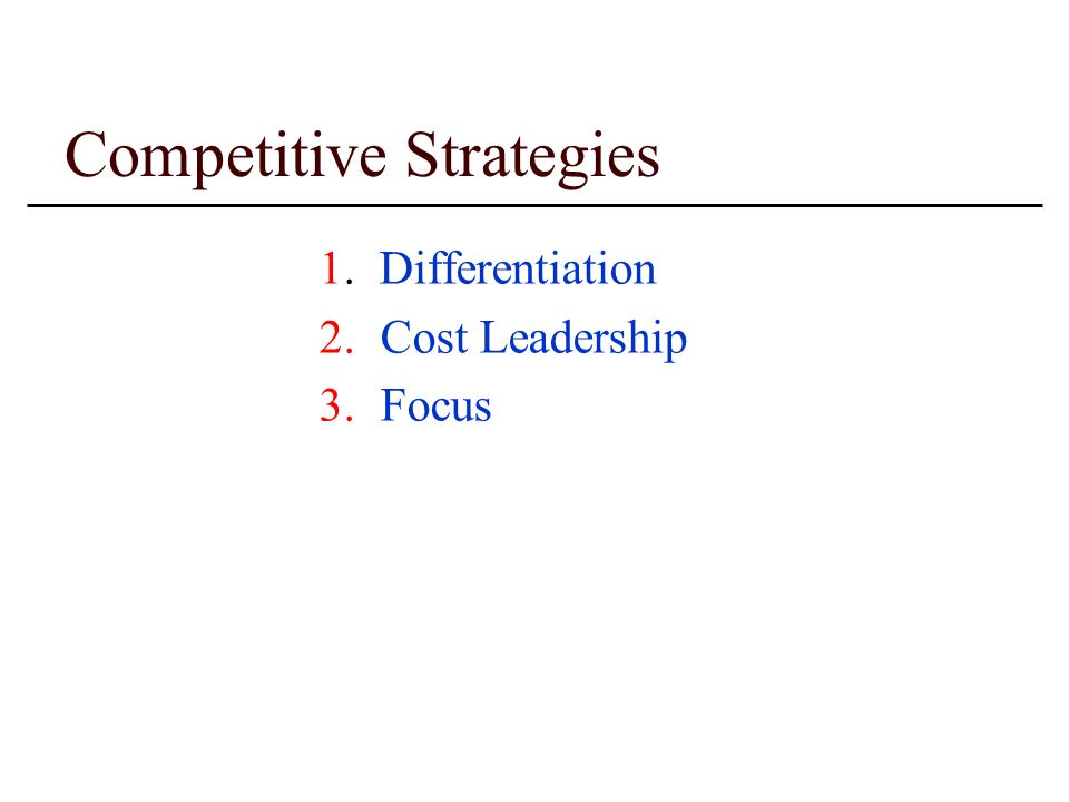 competitive strategies cost leadership differentiation and The basis of above-average overall performance within an industry is considered to be sustainable competitive advantage cost advantage differentiation both can be a lot more broadly.