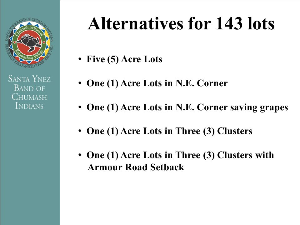 Alternatives for 143 lots PRESENTATION TITLE Five (5) Acre Lots