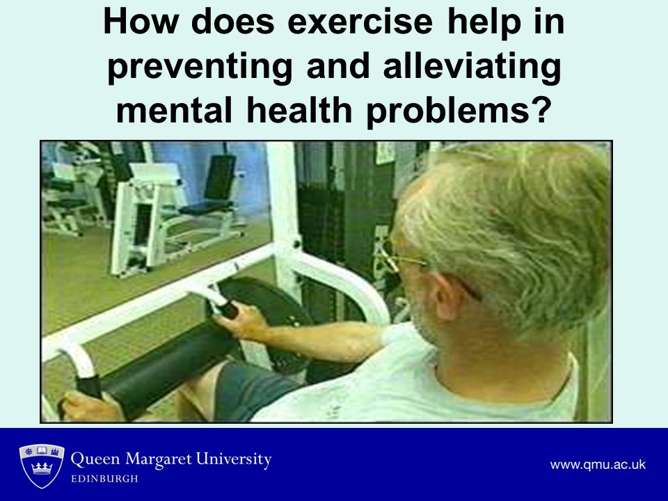 How does exercise help in preventing and alleviating mental health problems