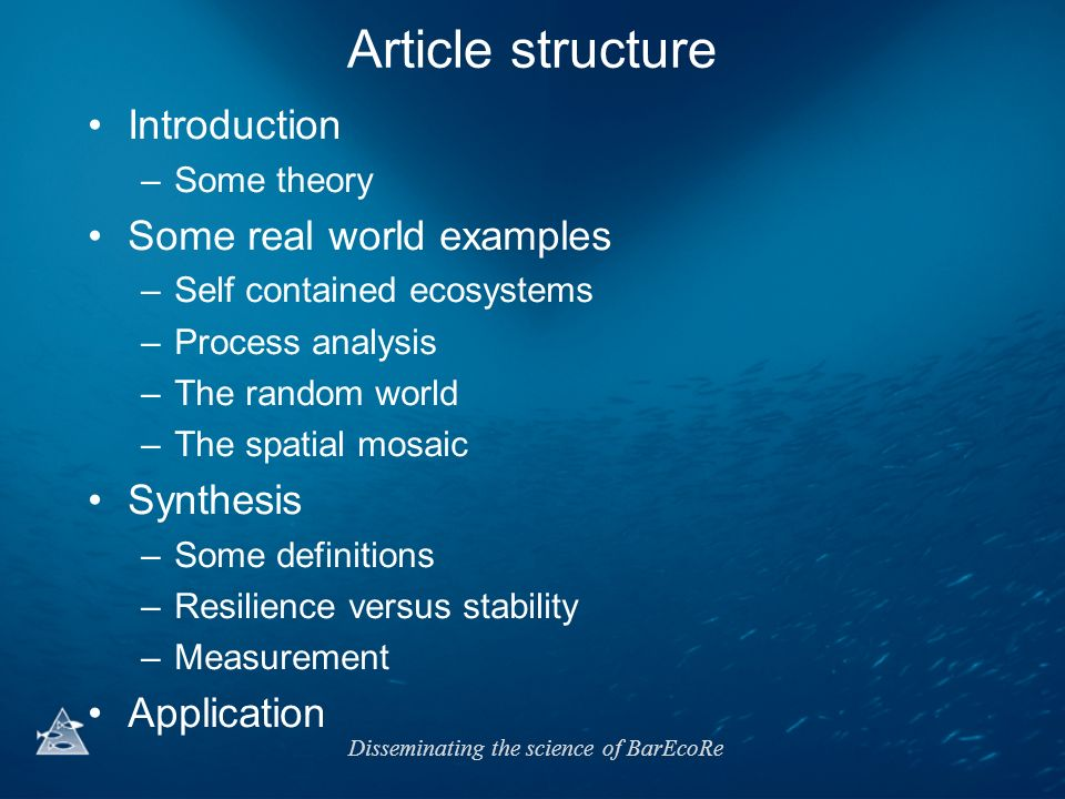 Article structure Introduction Some real world examples Synthesis