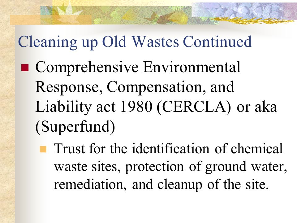 an analysis of the comprehensive environmental response compensation and liability act Analysis of regulatory matters burnside environmental group staff includes former  the comprehensive environmental response, compensation and liability act.