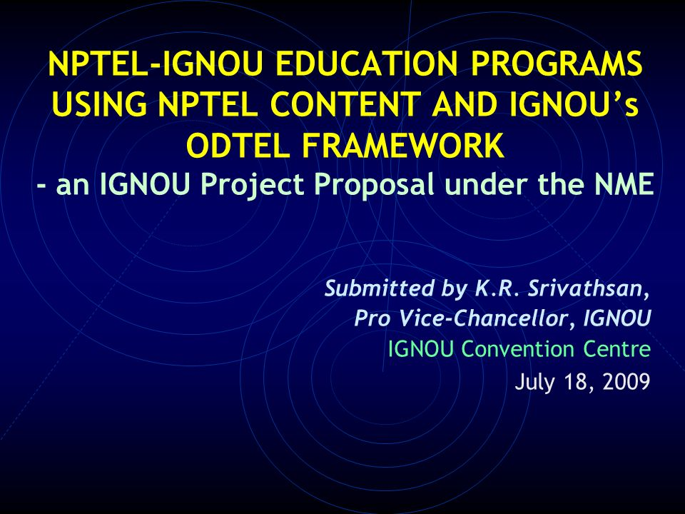 Nptel ignou education programs using nptel content and ignous odtel 1 nptel ignou ccuart Image collections