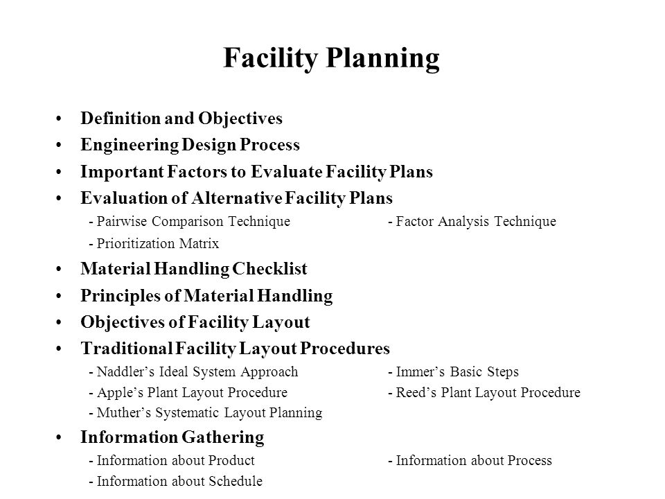 Facility Planning Definition And Objectives Engineering Design Process Ppt Download