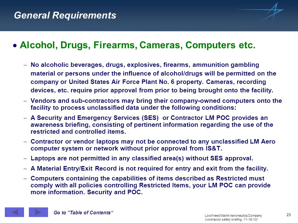 Alcohol, Drugs, Firearms, Cameras, Computers etc.