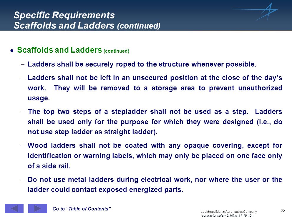 Specific Requirements Scaffolds and Ladders (continued)