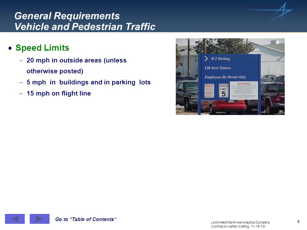 General Requirements Vehicle and Pedestrian Traffic