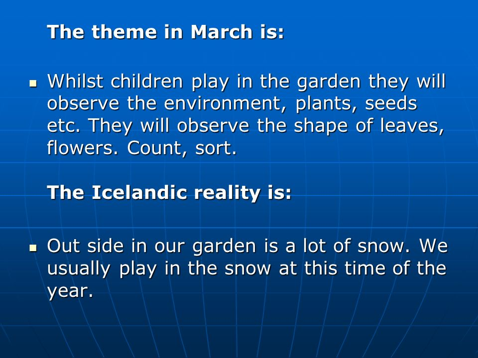 The theme in March is: