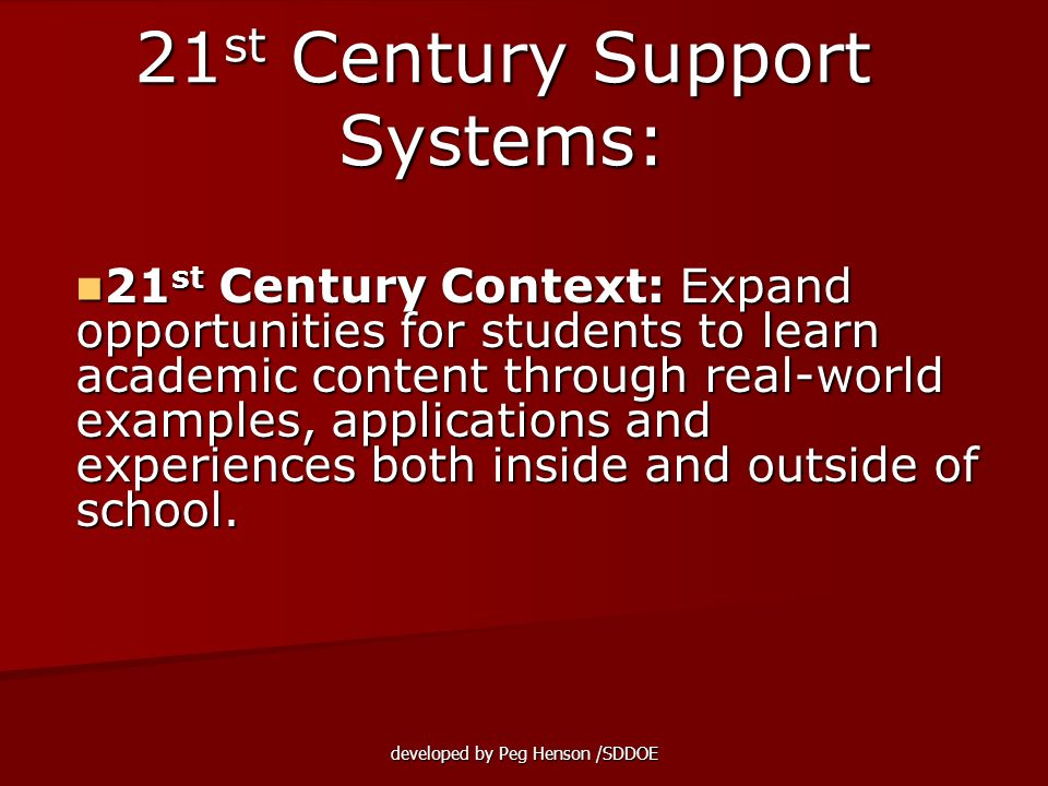 21st Century Support Systems: