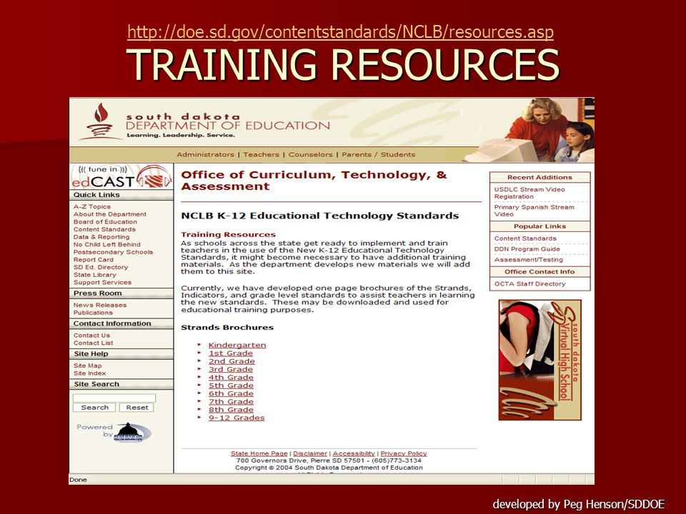 TRAINING RESOURCES http://doe.sd.gov/contentstandards/NCLB/resources.asp.