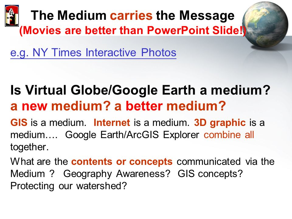 internet a medium or a message