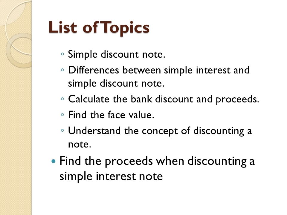 lesson simple discount note ppt  list of topics simple discount note differences between simple interest and simple discount note