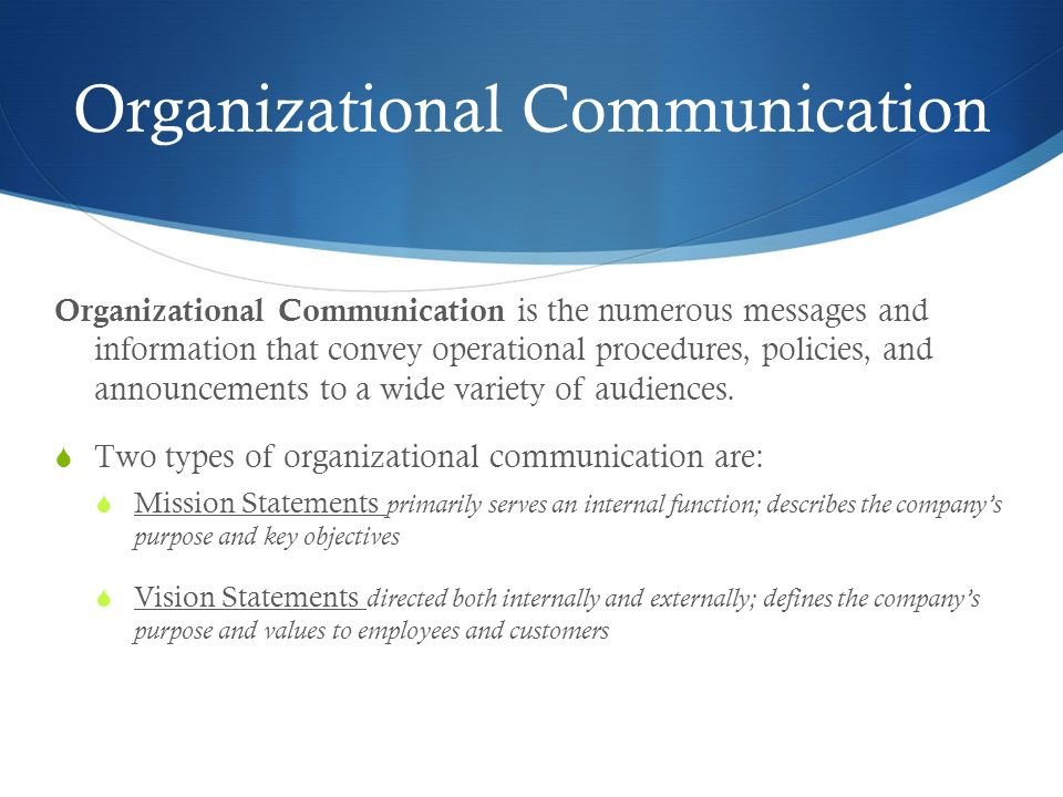 communications environment and its relationship to organizational structure