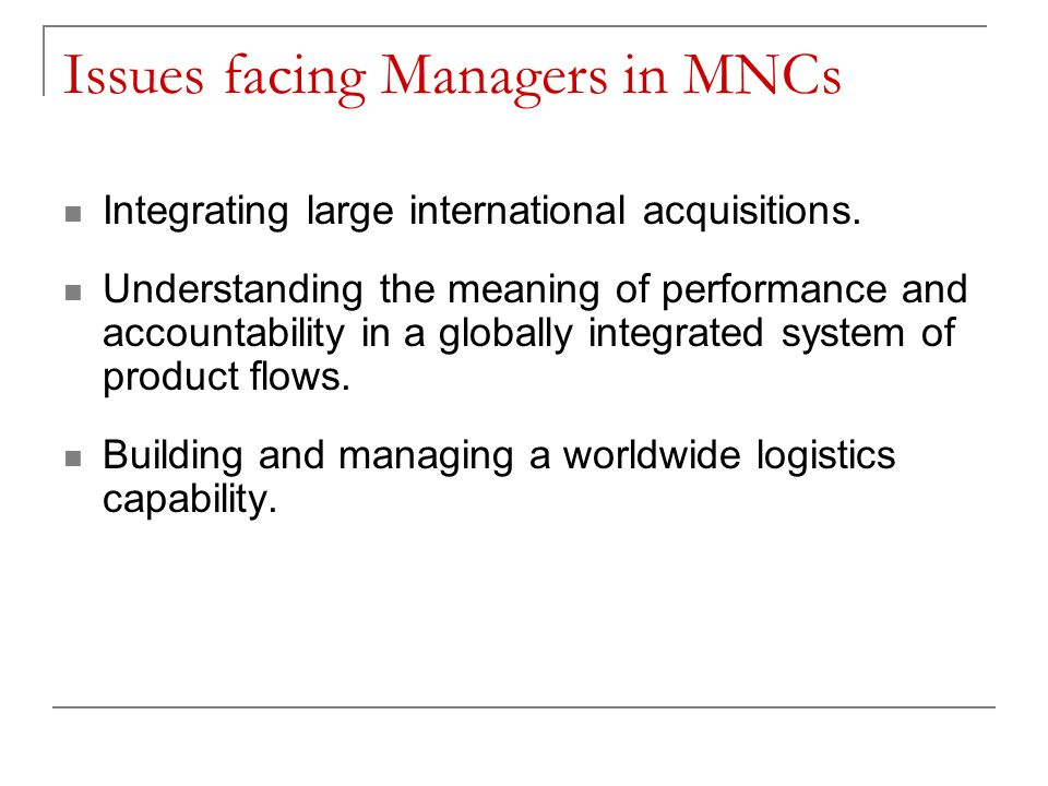 cultural issues in mncs A practical guide for ceos managing multinational corporations in the  to a lack  of cultural fit familial issues and inadequate support from headquarters, in that.