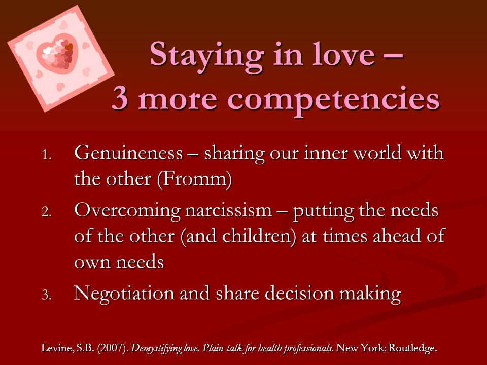 Staying in love – 3 more competencies
