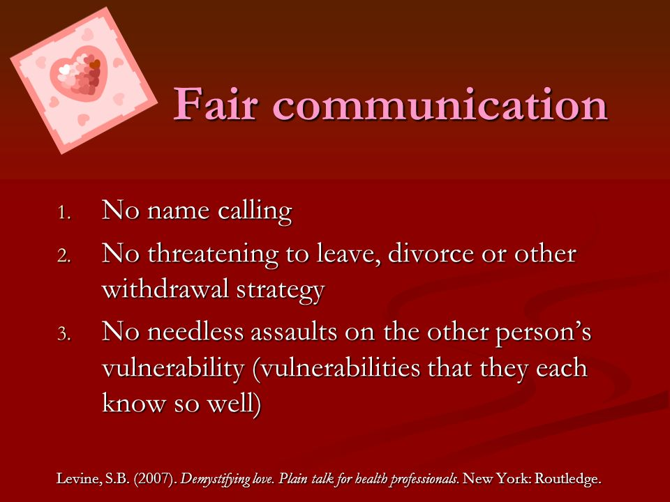 Fair communication No name calling