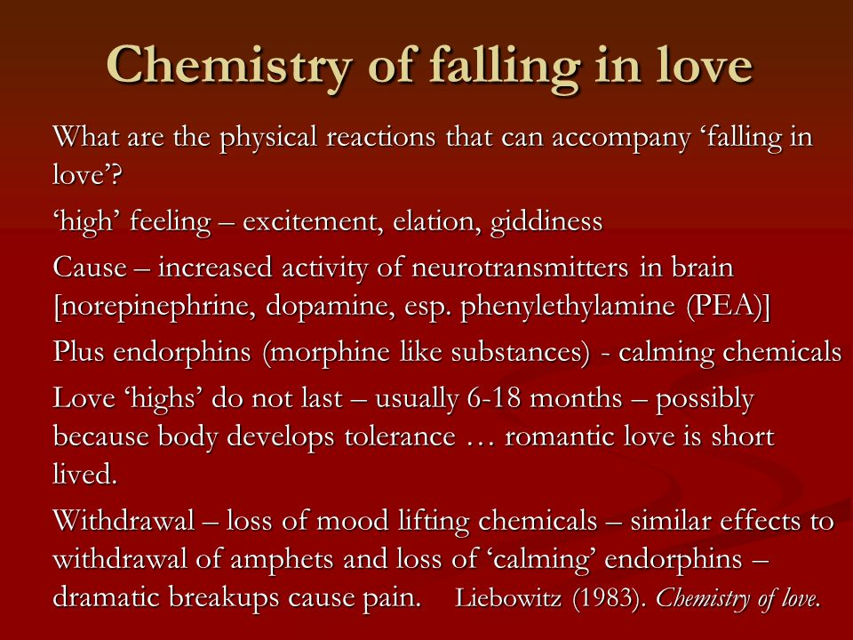 Chemistry of falling in love