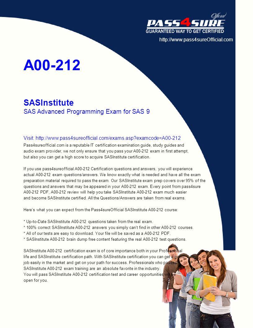 A00-212 SASInstitute SAS Advanced Programming Exam for SAS 9