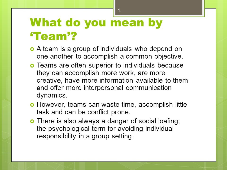 what does teamwork mean Definition and example of teamwork people in the workplace perform teamwork when workers combine their individual skills in pursuit of a goal the goal is generally a product of the company's mission.